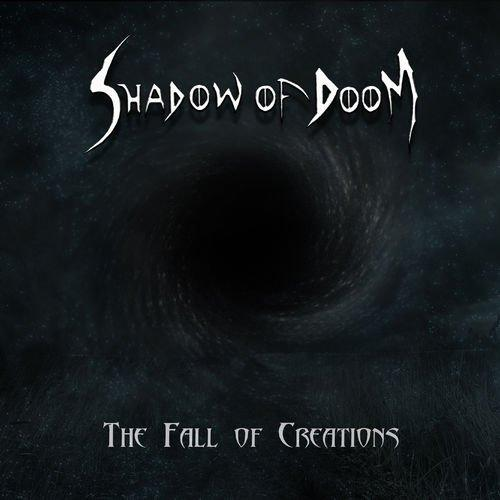 Shadow Of Doom - The Fall Of Creations