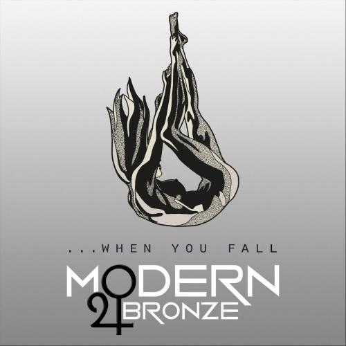 Modern Bronze - ... When You Fall