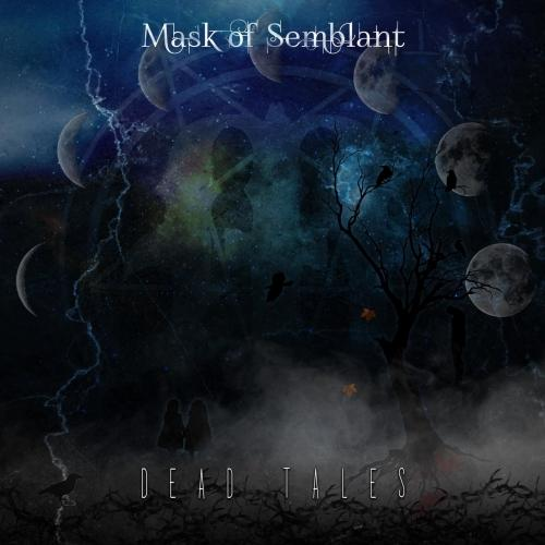 Mask of Semblant - Dead Tales (EP)