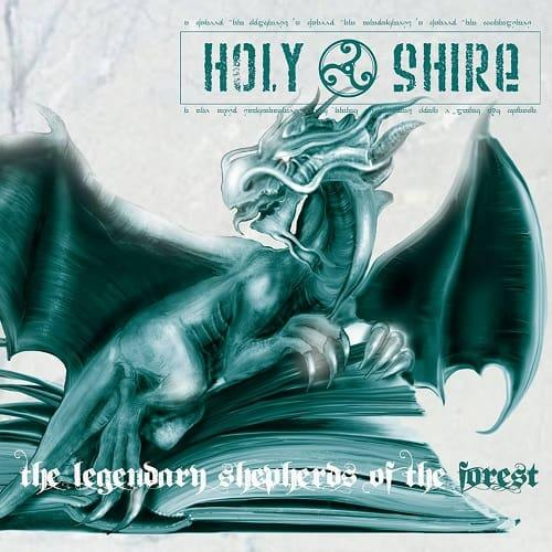 Holy Shire - The Legendary Shepherds of the Forest