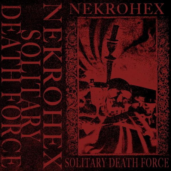 Nekrohex - Solitary Death Force (Demo)