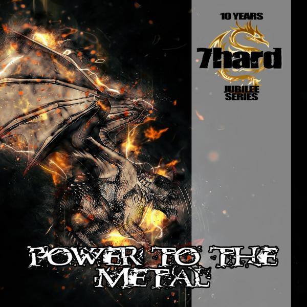 Various Artists - Power To The Metal (7Hard Jubilee Series)