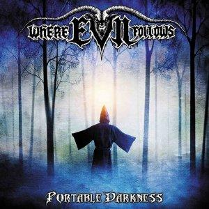 Where Evil Follows - Portable Darkness