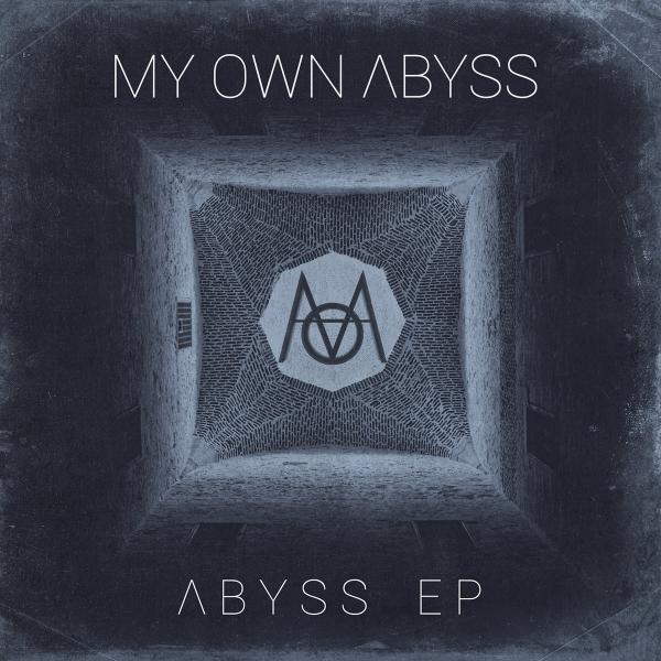 My Own Abyss - Abyss (EP)