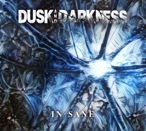 Dusk And Darkness - In·sane