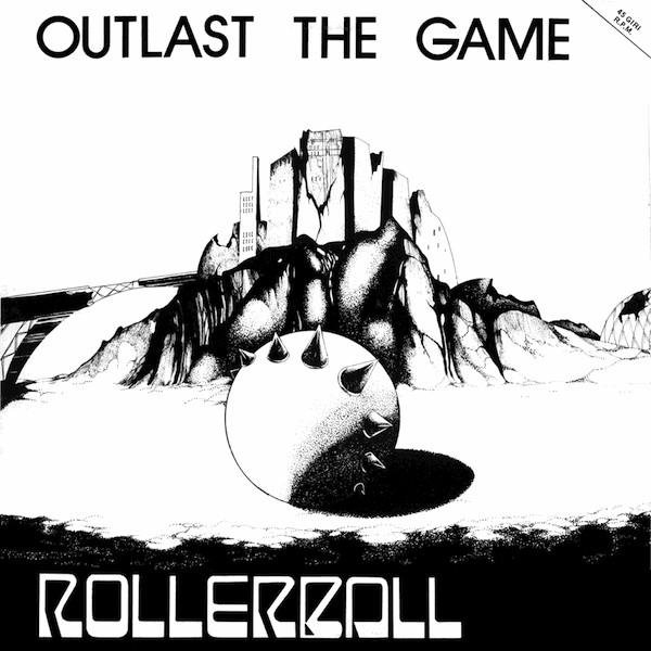 Rollerball - Outlast The Game (EP)