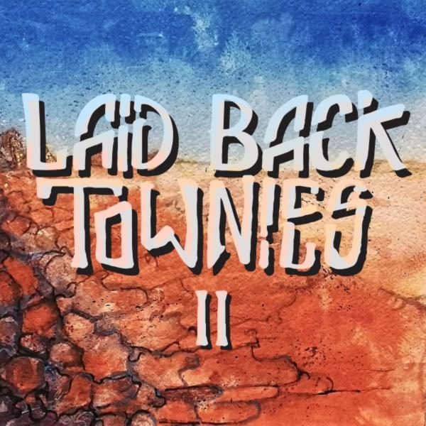 Laid Back Townies - II