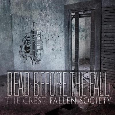 Dead Before the Fall - The Crest Fallen Society (EP)