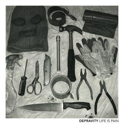 Depravity - Life is Pain (EP)
