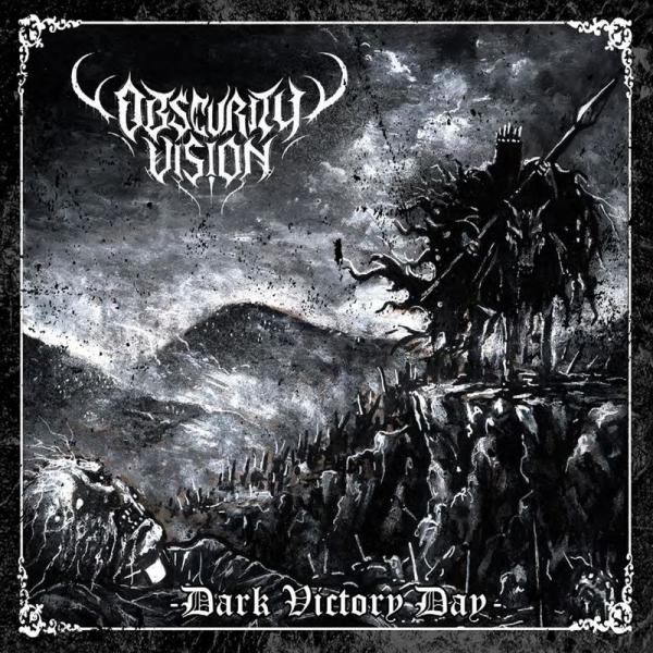 Obscurity Vision - Dark Victory Day