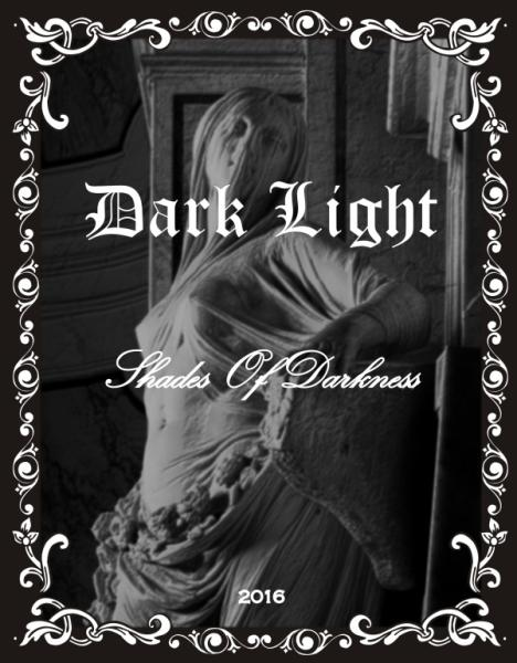 Dark Light - Shades Of Darkness