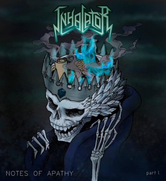 Inhalator - Notes Of Apathy (Part I) (EP)