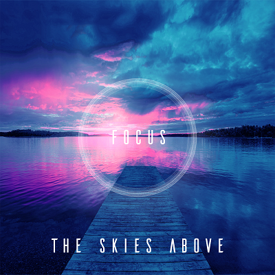 The Skies Above - Discography (2017 - 2019)