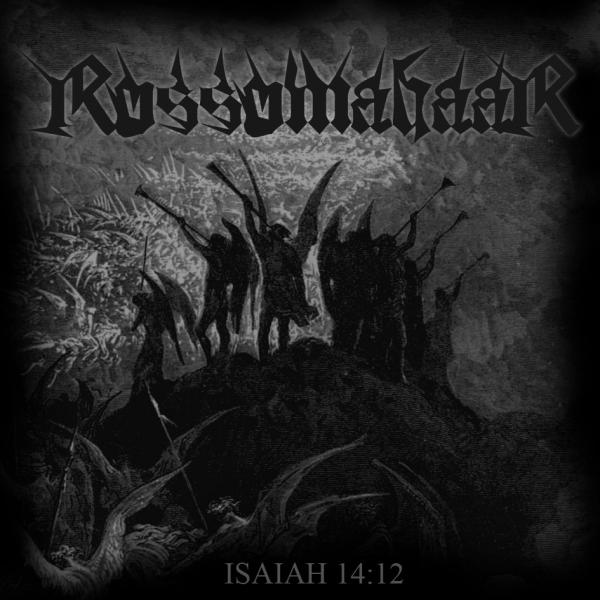 Rossomahaar - Isaiah 14_12 (Single)