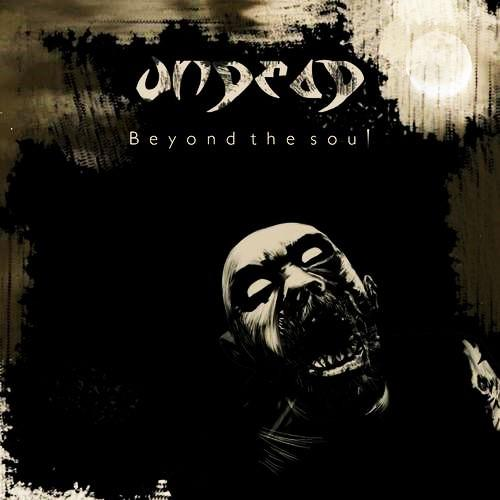 Undead - Beyond The Soul