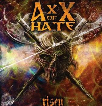 AxX of Hate - Risen