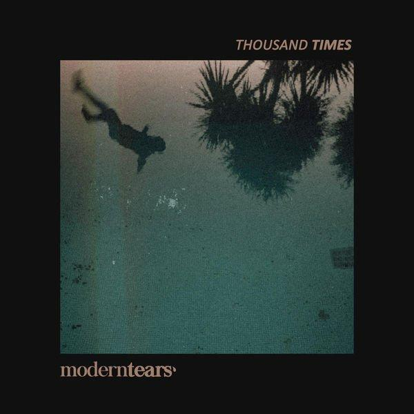 Moderntears' - Thousand Times (EP)