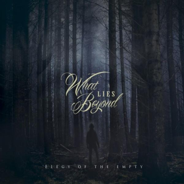 What Lies Beyond - Elegy Of The Empty