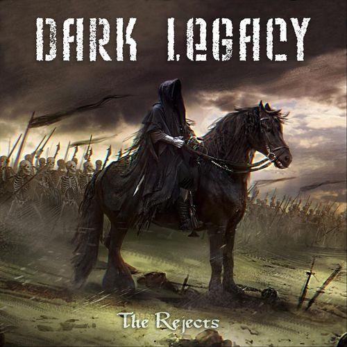 Dark Legacy - The Rejects