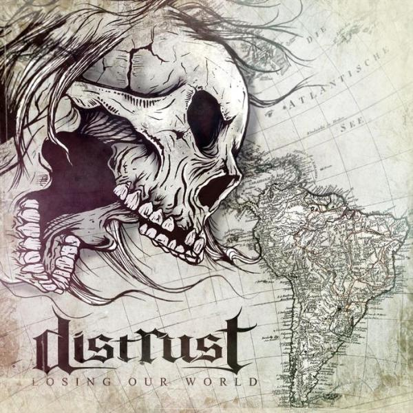 Distrust - Losing Our World