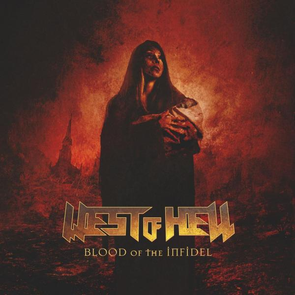 West of Hell - Blood of the Infidel (Lossless)