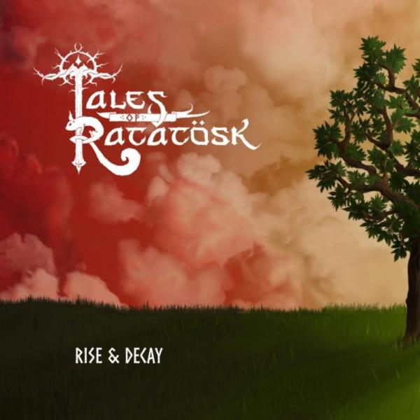 Tales Of Ratatösk - Rise & Decay