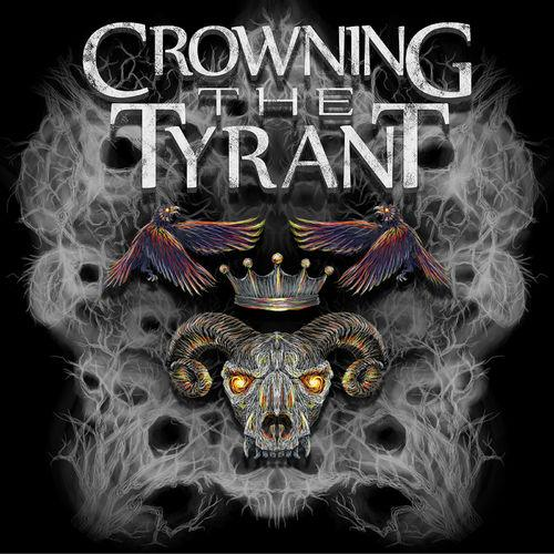 Crowning The Tyrant - Crowning The Tyrant