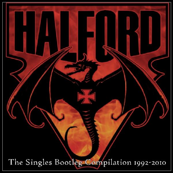 Halford - The Singles (Bootleg Compilation 1992 - 2010)