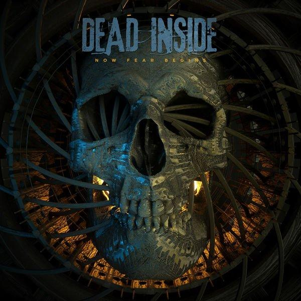 Dead Inside - Now Fear Begins (EP)