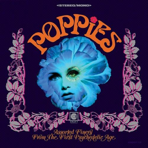 Various Artists - Poppies: Assorted Finery From The First Psychedelic Age