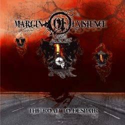 Margin of Existence - The Road to Despair