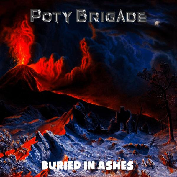 Poty Brigade - Buried In Ashes
