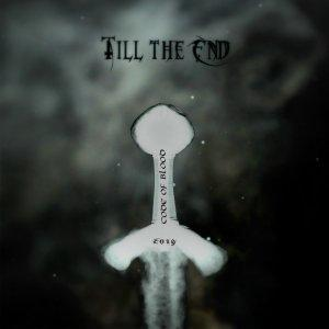 Till The End - Code Of Blood