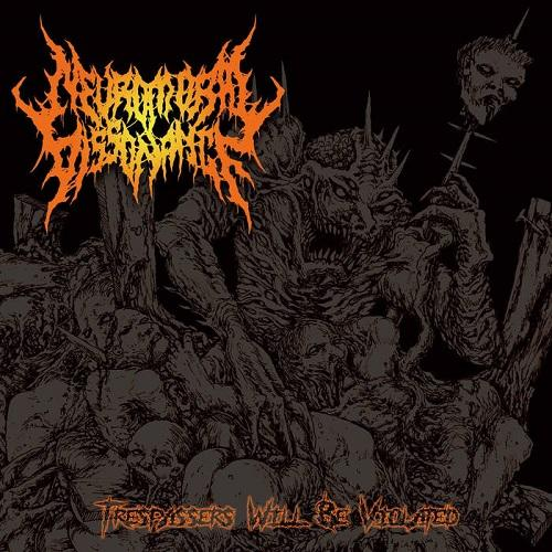 Neuromoral Dissonance - Trespassers Will Be Violated (EP)