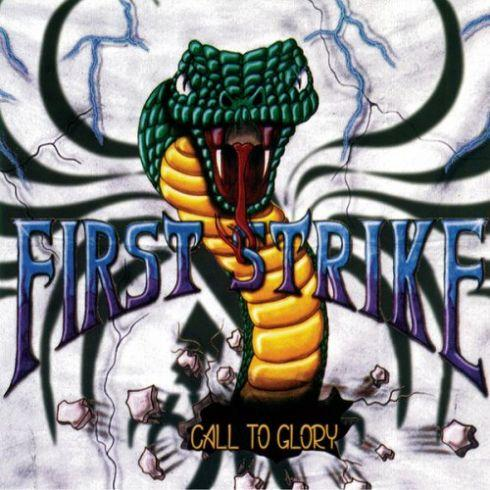 First Strike - Call To Glory (Compilation)