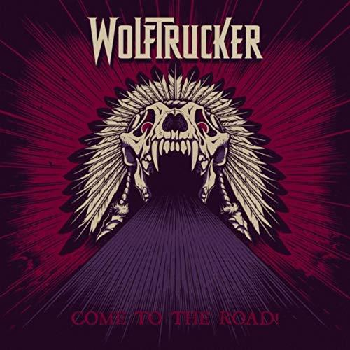 Wolftrucker - Come To The Road!