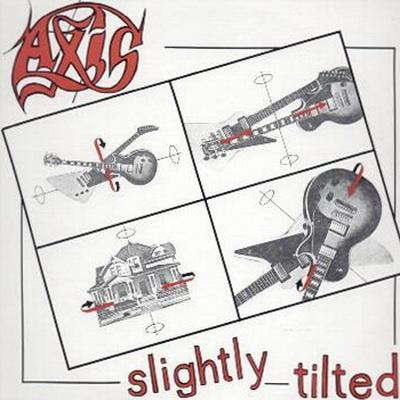 Axis - Slightly Tilted