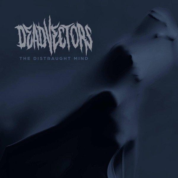 DeadVectors - The Distraught Mind (EP)