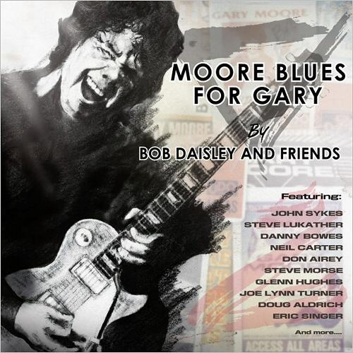 Bob Daisley & Friends - Moore Blues For Gary