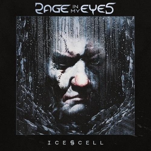 Rage In My Eyes - Ice Cell