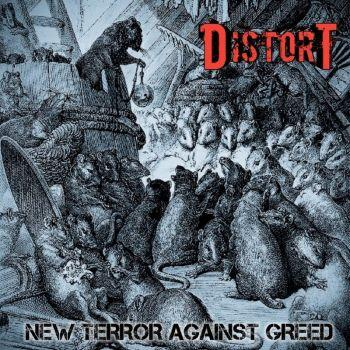 Distort - New Terror Against Greed