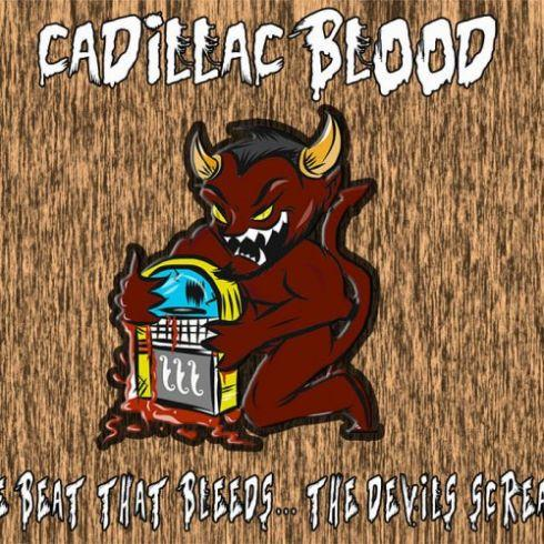 Cadillac Blood - The Beat That Bleeds...The Devil's Screams