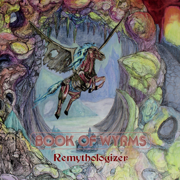 Book Of Wyrms - Remythologizer