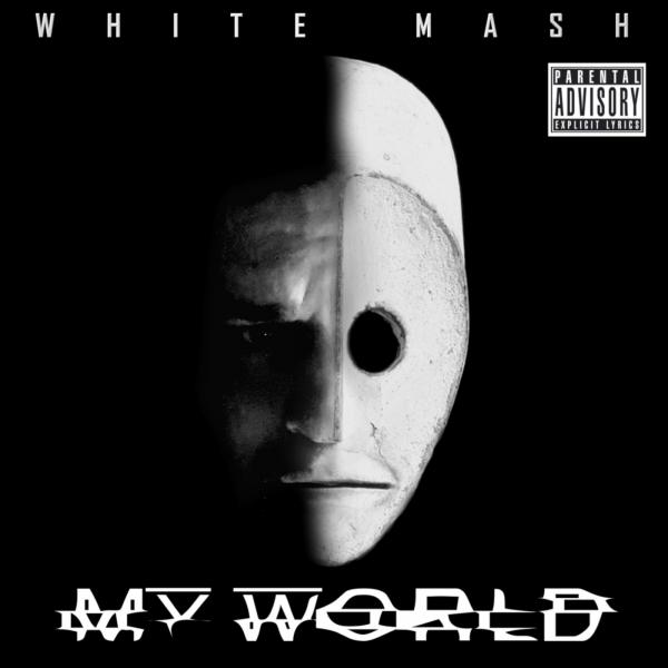 White Mash - My World