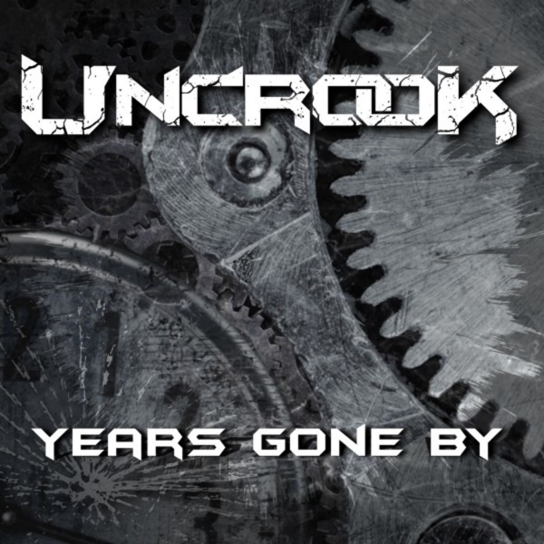 Uncrook - Years Gone By