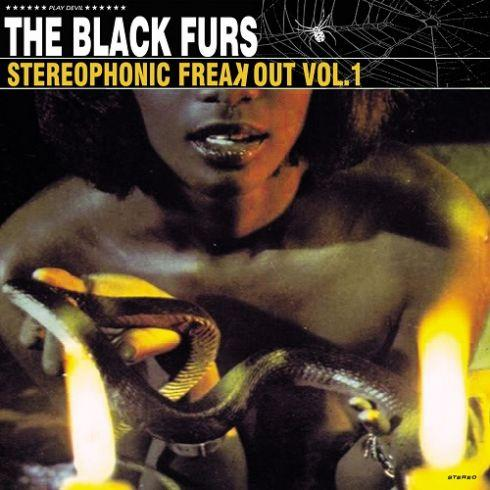 The Black Furs - Stereophonic Freak Out Vol.1