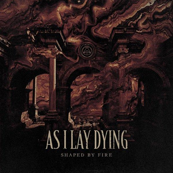 As I Lay Dying - Shaped by Fire (Lossless)