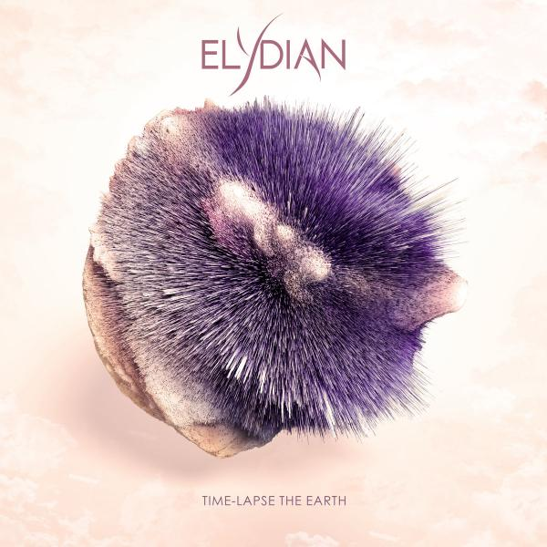 Elydian - Time​-​Lapse the Earth (EP)