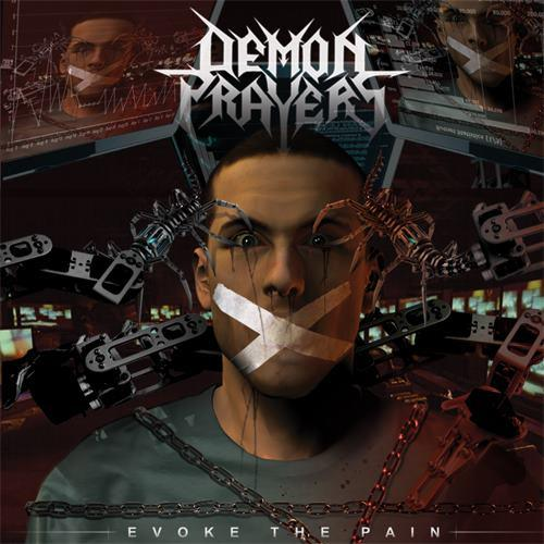 Demon Prayers - Evoke The Pain