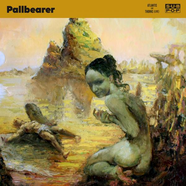 Pallbearer - Atlantis (Single)